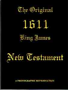 A Photographic Reproduction of the 1611 KJV New Testament